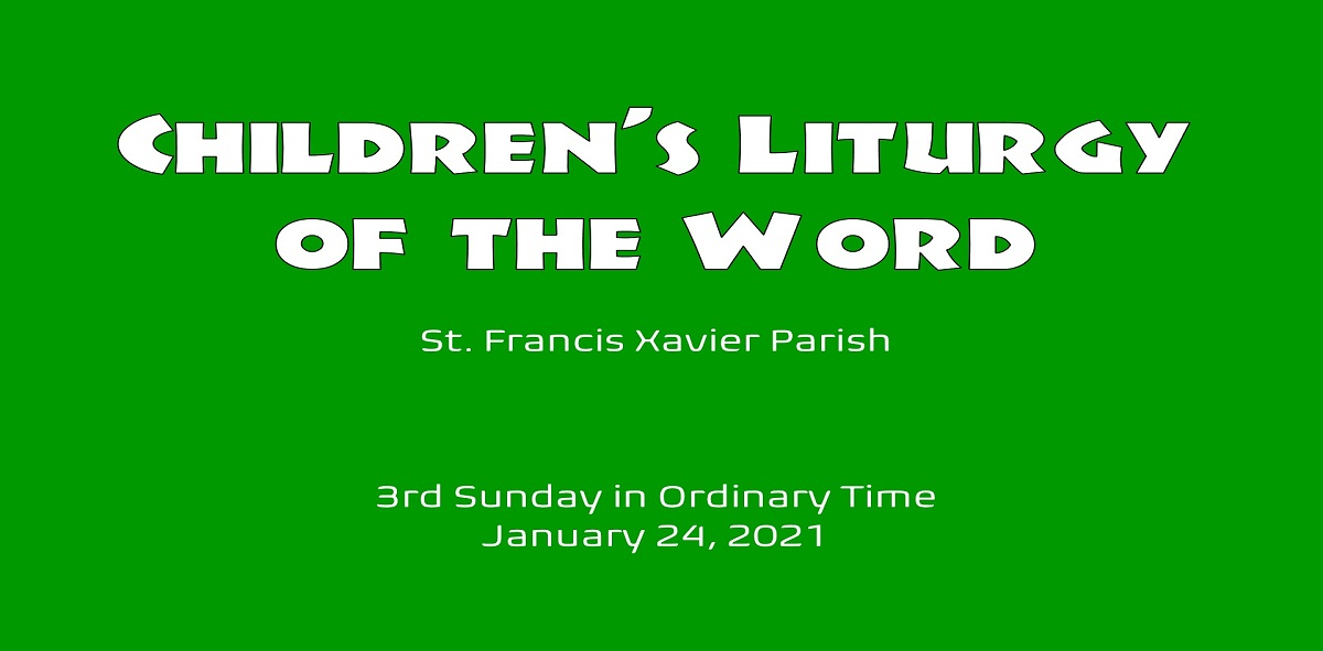 Children's Liturgy – January 24th