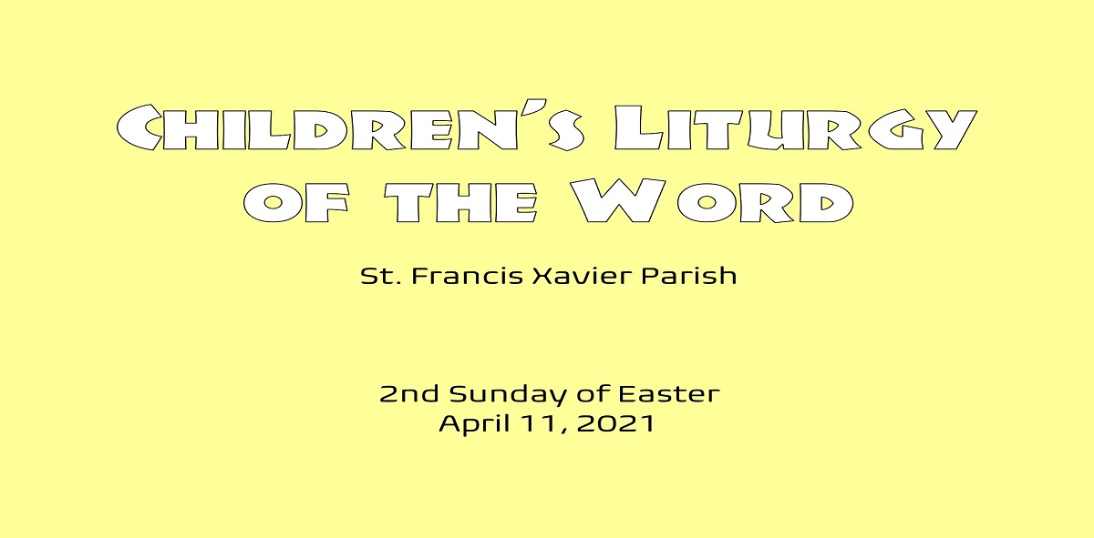 Children's Liturgy – April 11th