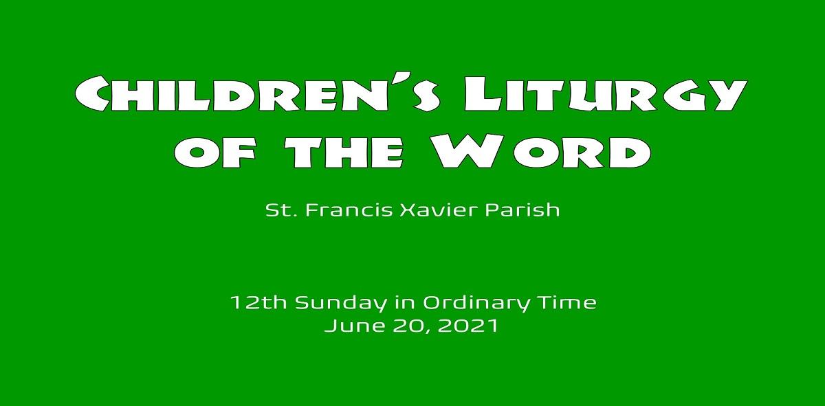 Children's Liturgy – June 20th