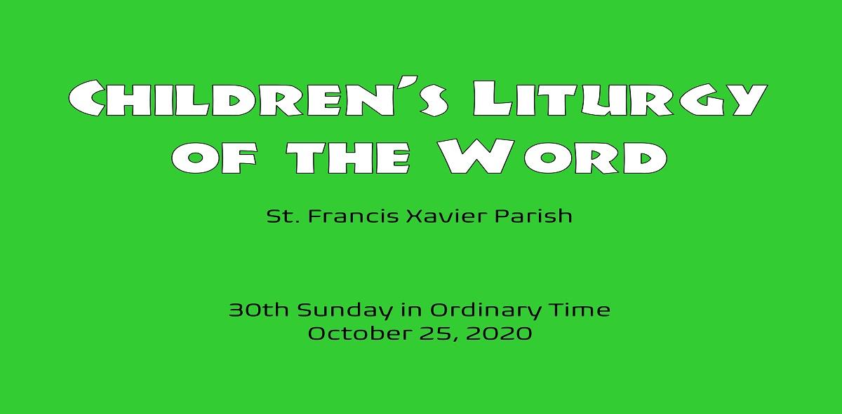 Children's Liturgy – October 25th